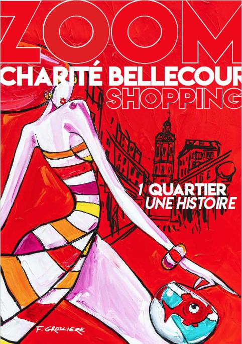 Zoom Shopping, le Magazine de Charité Bellecour